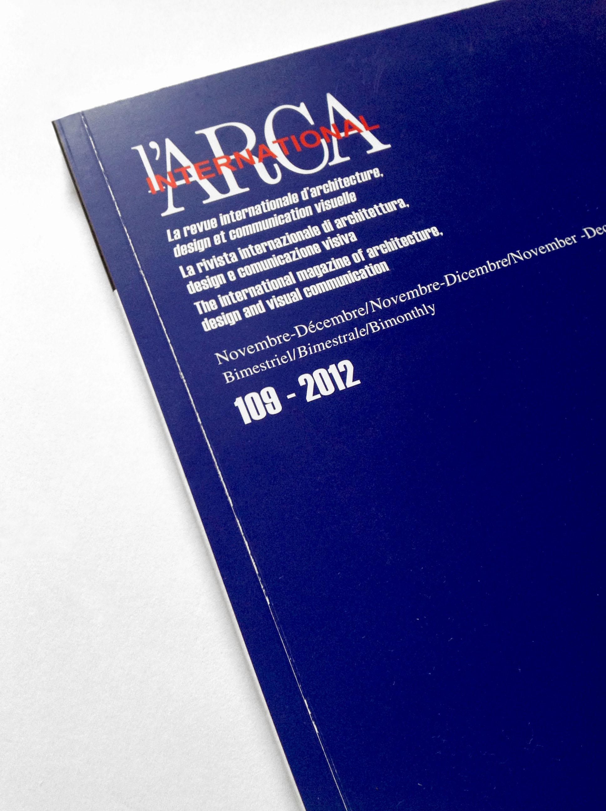 La grafica è stata pubblicata su L'Arca.International Magazine of Architecture. Numero 109/2012 Novembre Dicembre